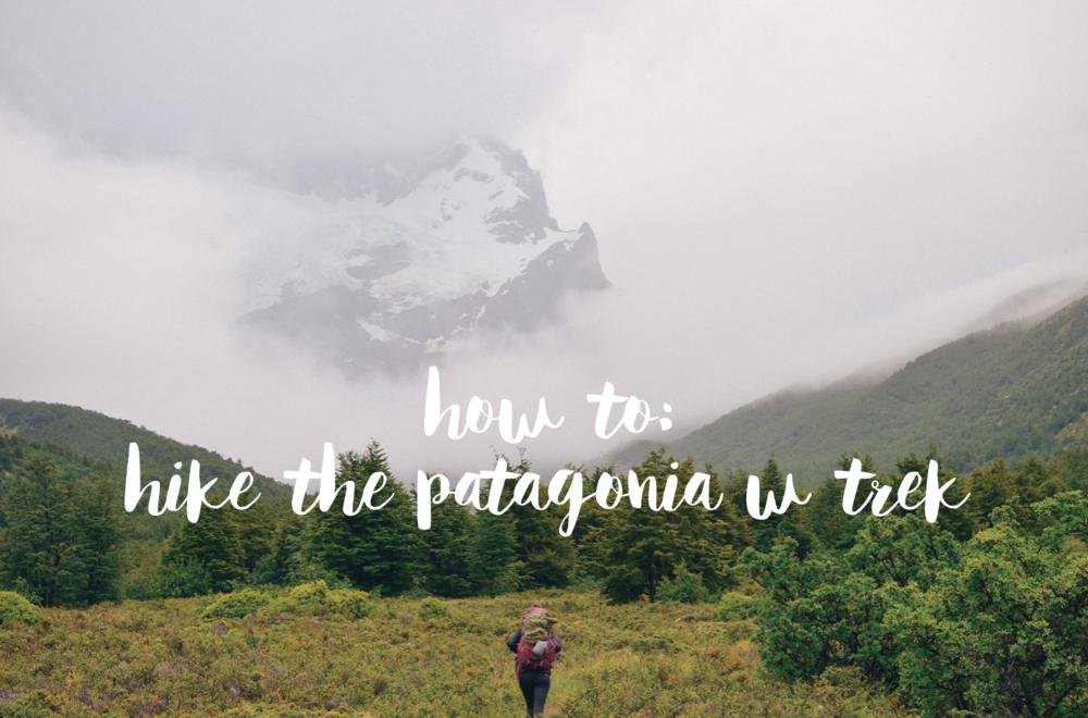 hiking the patagonia w trek