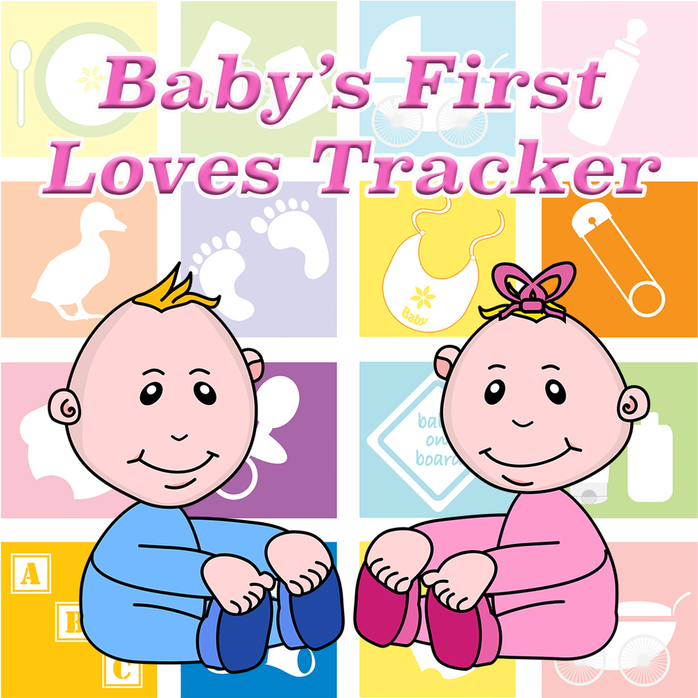 Baby's First Loves Tracker