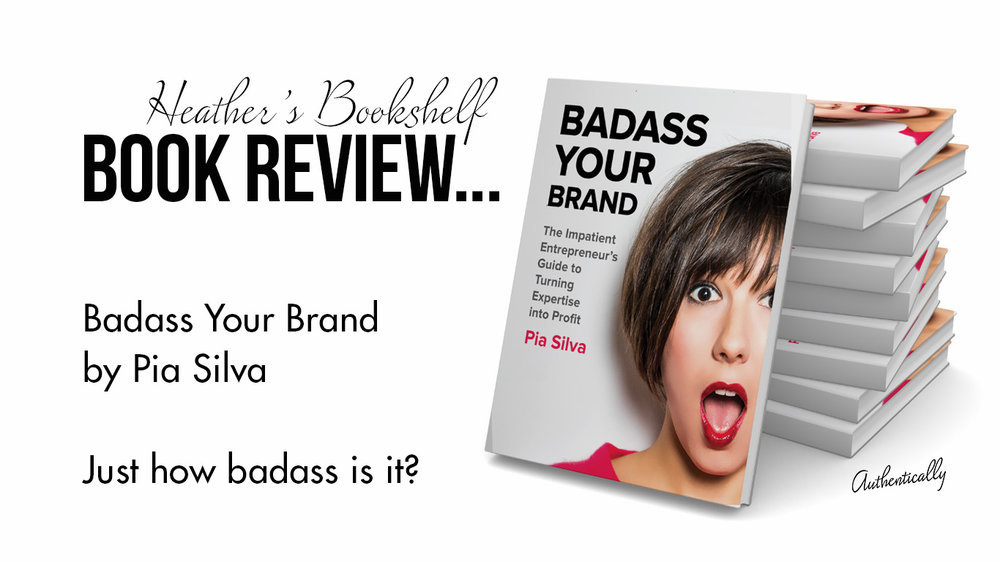 Badass Your Brand Book REview