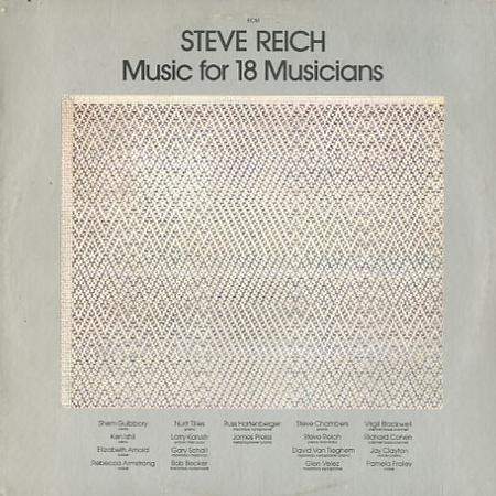 Steve Reich - Music of 18 musicians