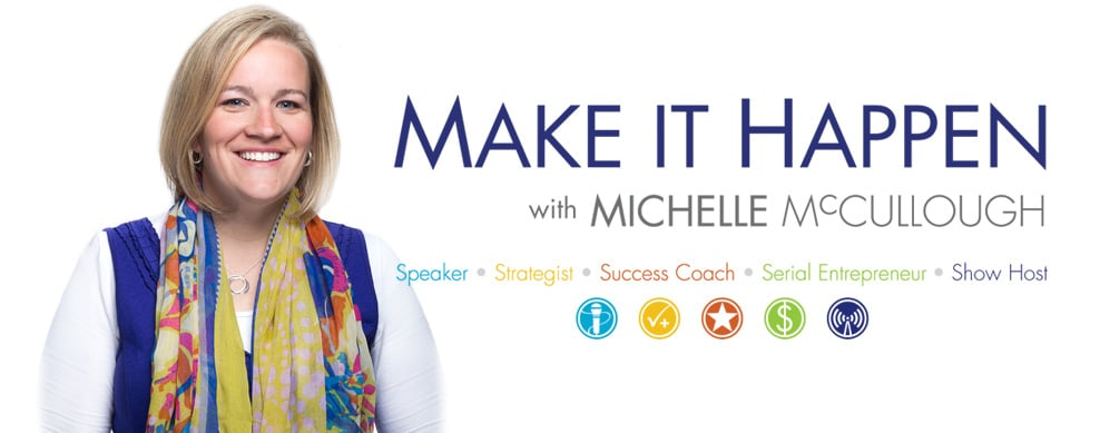 Click to listen to Shelly's interview on Make It Happen Radio