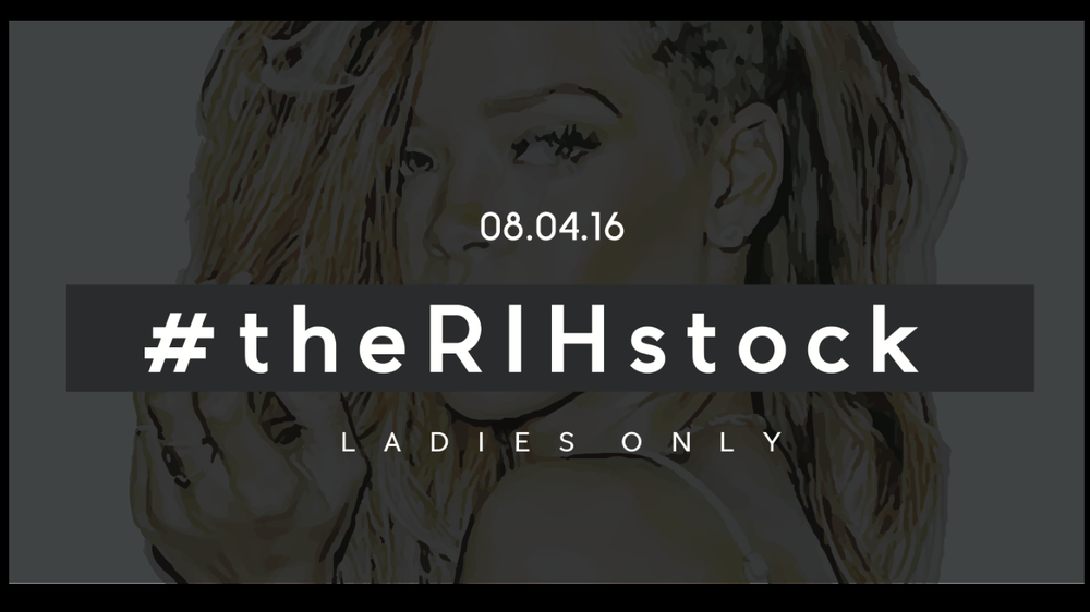 #theRIHstock: Ladies Only