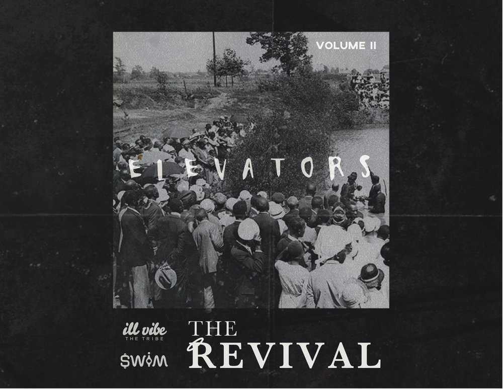 Elevators VOl.2 #TheRevival