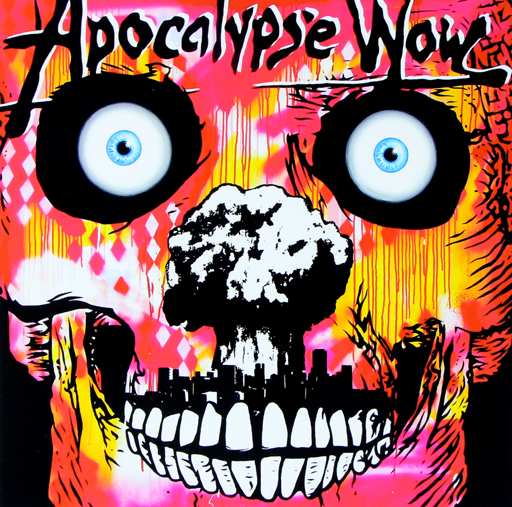 Apocalypse Wow - acrylic and spray paint on board.  1.2m x 1.2m