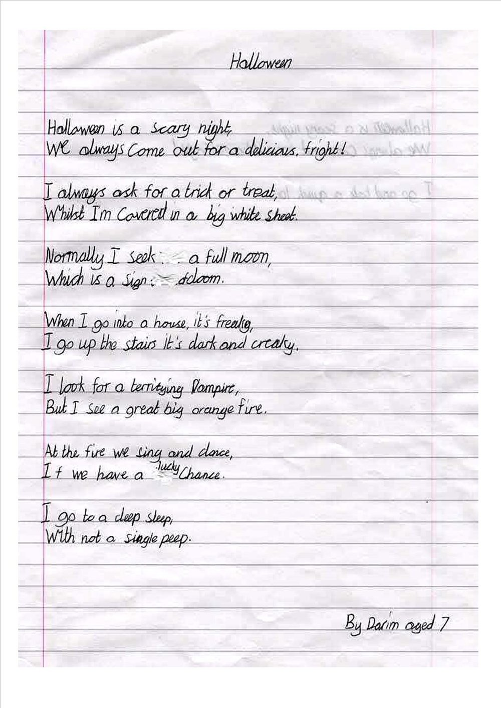 Darim wrote this rhyming couplet poem all about Halloween. We are very proud of this poem because of the way that he has used interesting words and kept the rhythm, excellent standards for a year 3 pupil. Well done Darim!