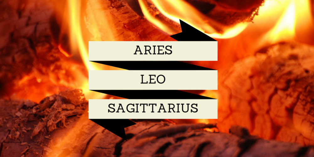 The Fire Squad - Aries, Leo, and Sagittarius!