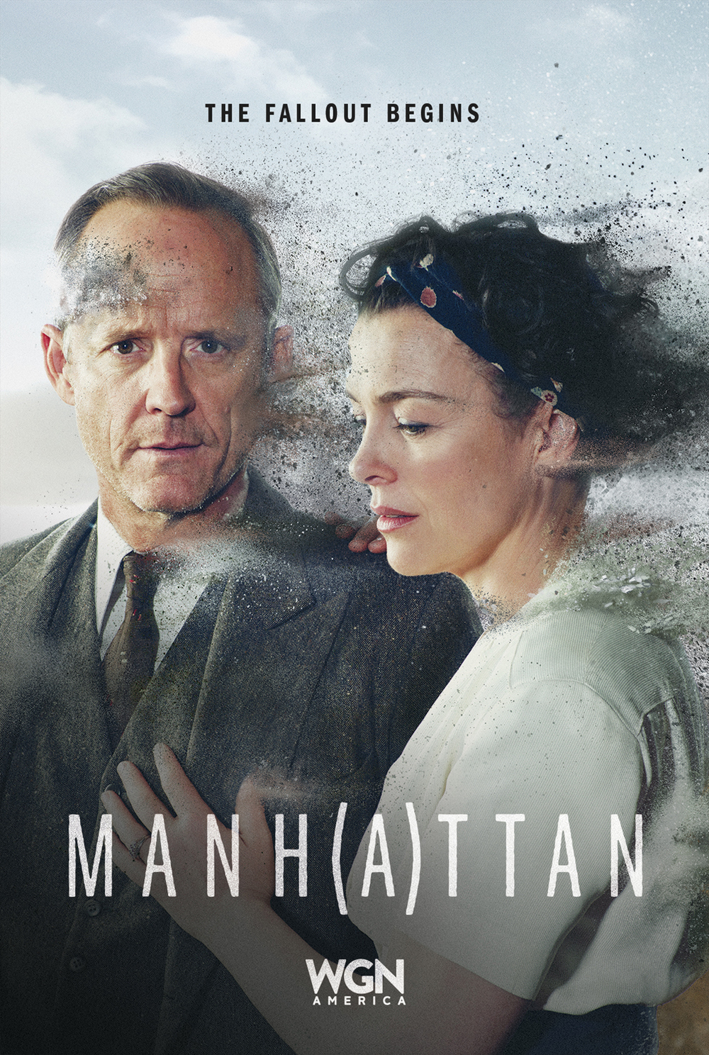 Promotional poster for  Manhattan  Season Two featuring physicist Frank Winter (John Benjamin Hickey) and his wife, botanist Liza Winter (Olivia Williams). (Photo credit: Skydance Media/WGN America)