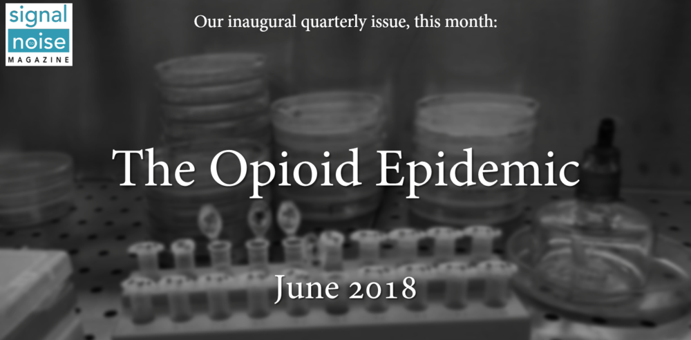 Letter from the Editors - The Opioid Epidemic