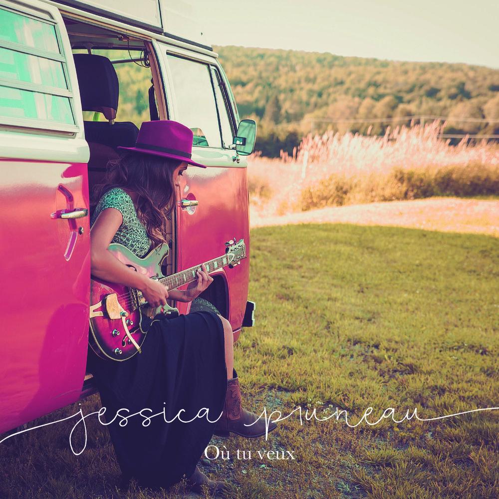 Où tu veux (single) - Jessica Pruneau 2016