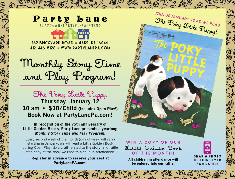 Monthly Story Time Play Program The Poky Little Puppy Party Lane
