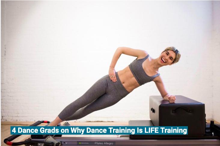 4 Dance Grads on Why Dance Training is Life Training - DanceTeacher Magazine, September 2017