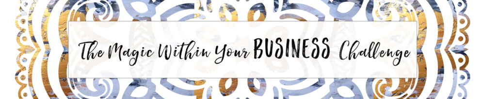 The Magic Within Your Business Challenge Banner 2.png