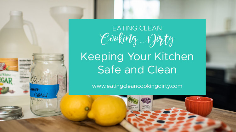 6 tips to keeping your kitchen safe clean - Kitchen Safe