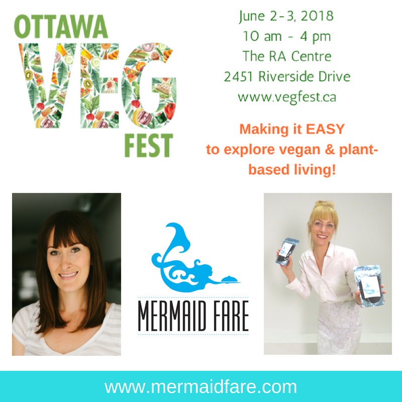 Visit the Mermaid Booth to find seaweed from Nova Scotia -and maybe meet a mermaid or two.Ottawa Veg Fest is happening June 2-3 from 10am-4pm at the RA Centre, 2451 Riverside Drive. Hope to see you there! -