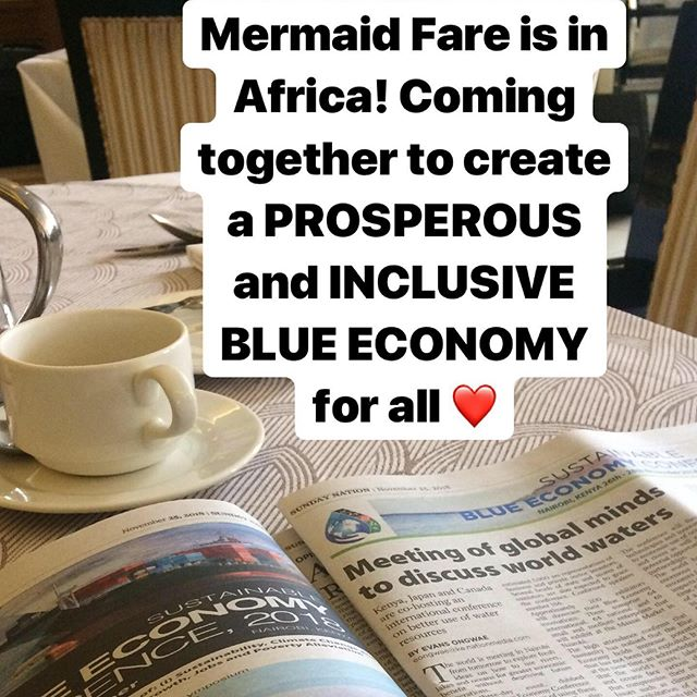 Mermaid Fare is in Africa, cheering the United Nations Development Program's Sustainable Development Goals (SDGs). The world is coming together in Nairobi to create a prosperous and inclusive blue economy for all, harnessing the potentials of our oceans, seas, lakes, and rivers. #inclusive #blueeconomy #canada #kenya #japan #sdgs #undp #unitednations #sustainability
