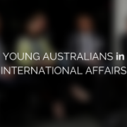 Fostering the next generation of Australian perspectives and leadership in international affairs
