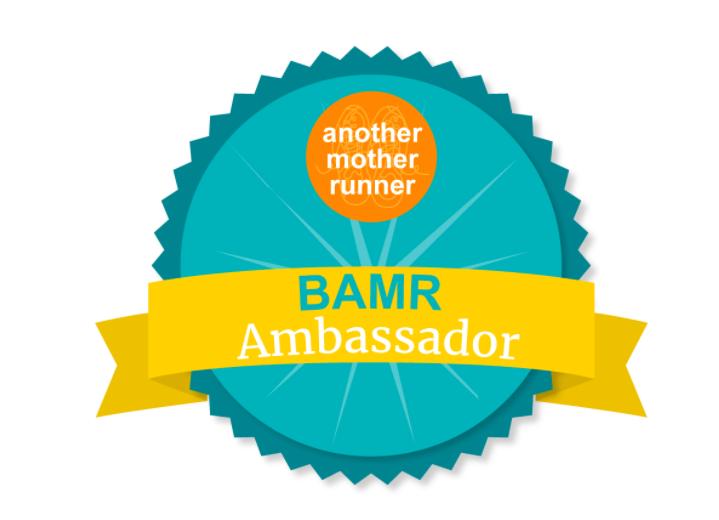 Another Mother Runner BAMRbassador Program