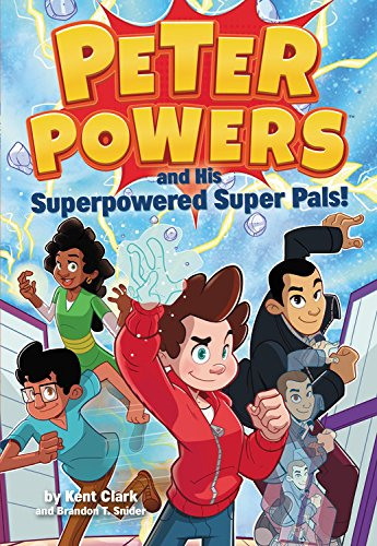 peter powers superpowered pals.jpg