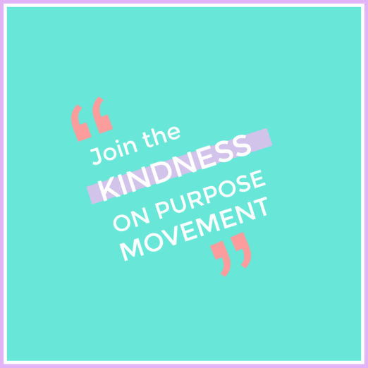 Share your story… - JOIN the Kindness On Purpose movementJoin with our CELEBRITIES and support the global Kindness ON Purpose Movement.Its all about getting Kindness On Purpose into enough schools to reach 1 million students.Because then we will begin to stop bullying & cyber bullying.join the movement and show your support.How do I join?Step 1 Grab your phone and record a video of you telling us about a time when someone was kind to you.Step 2 Share on your FB and Insta with tags @kindnessonpurpose #KindnessStopsBullying #BeKind