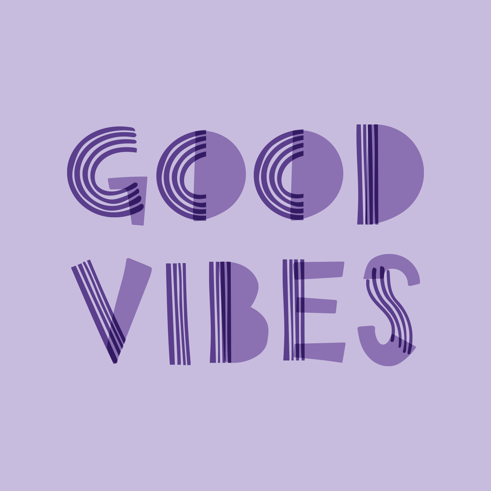 Good Vibes by Pace Creative Design Studio