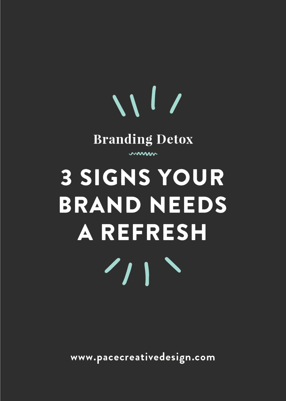 Branding Detox: 3 Signs Your Brand Needs a Refresh | Pace Creative Design Studio