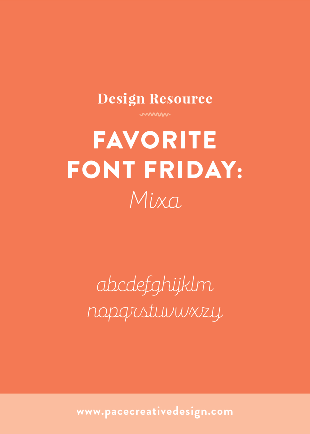 Favorite Font Friday no. 5: Mixa | Pace Creative Design Studio