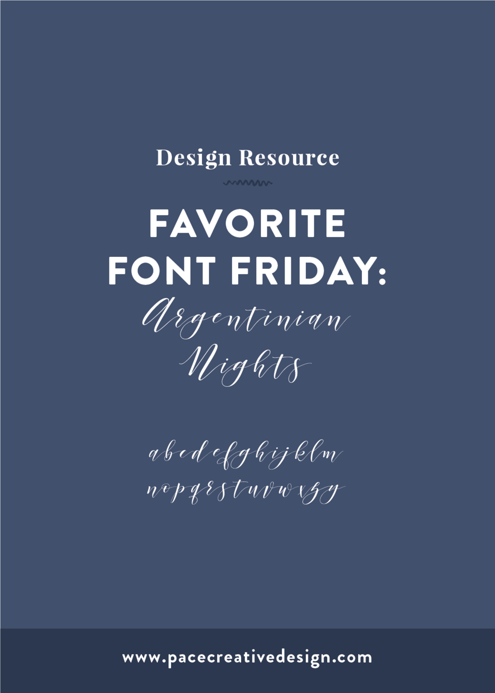 Free Font Friday No. 3: Argentinian Nights | Pace Creative Design Studio