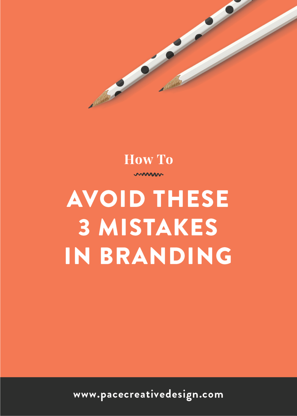 How To Avoid these 3 Mistakes in Branding by Pace Creative Design Studio