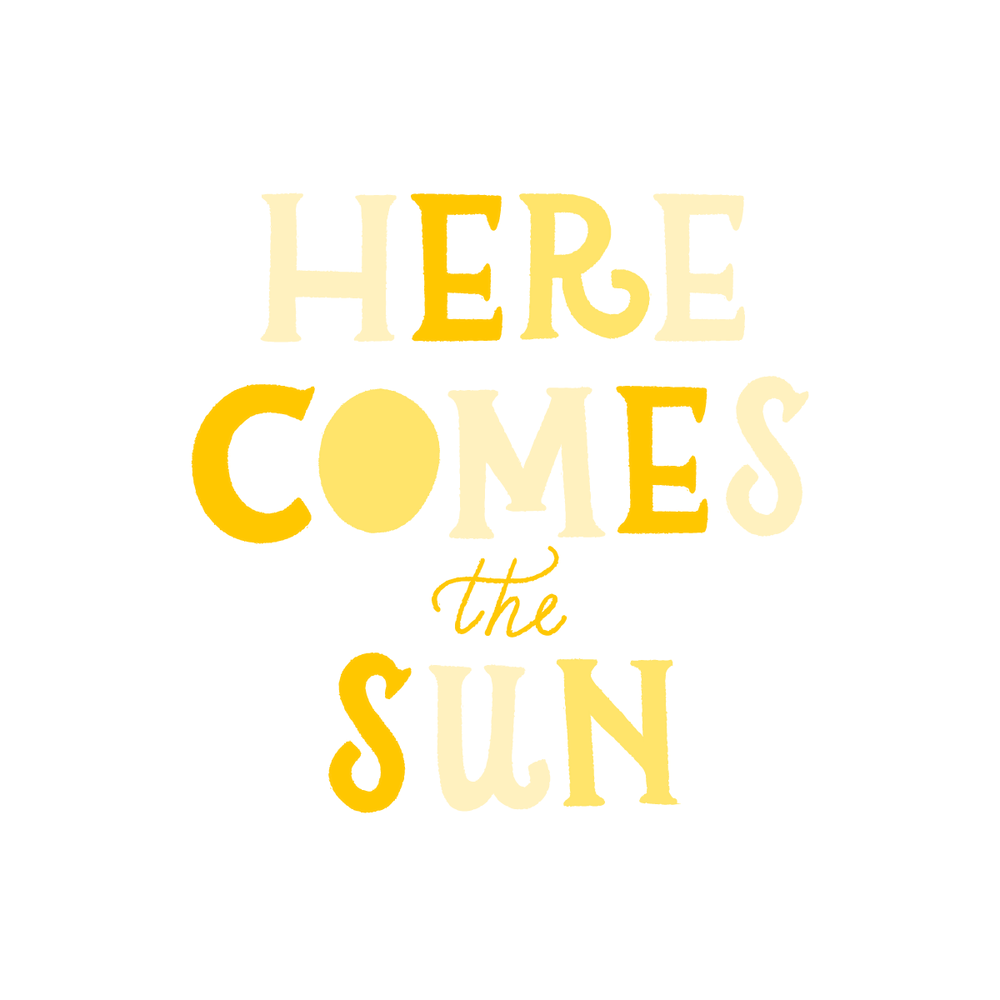 Here Comes the Sun lettering by Jen Duran of Pace Creative Design Studio | Color Diaries: Yellow