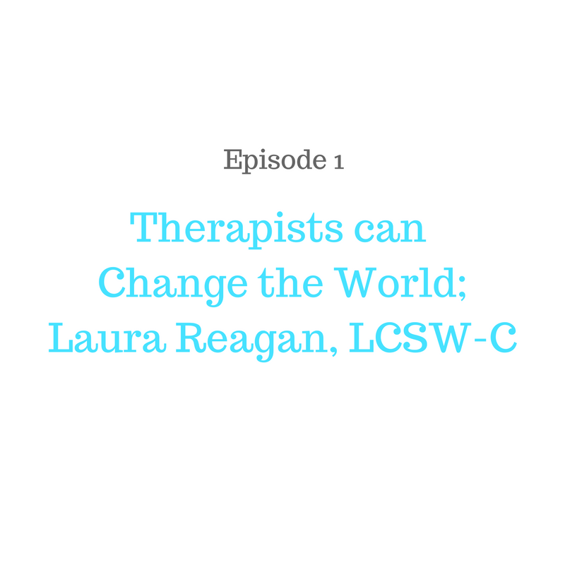 Laura Reagan, LCSW-C of Therapy Chat