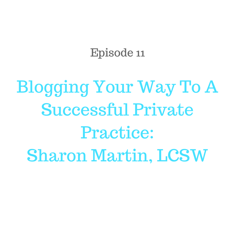 Blogging to a Successful Private Practice