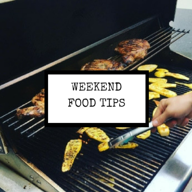 Copy of Weekend Food Tips