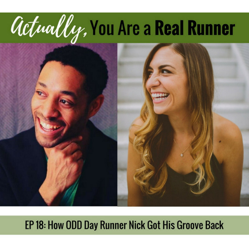 Ep 18: How Odd Day Runner Nick Got His Groove Back -