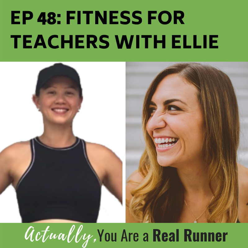 Ep.48 Fitness for Teachers With Ellie -
