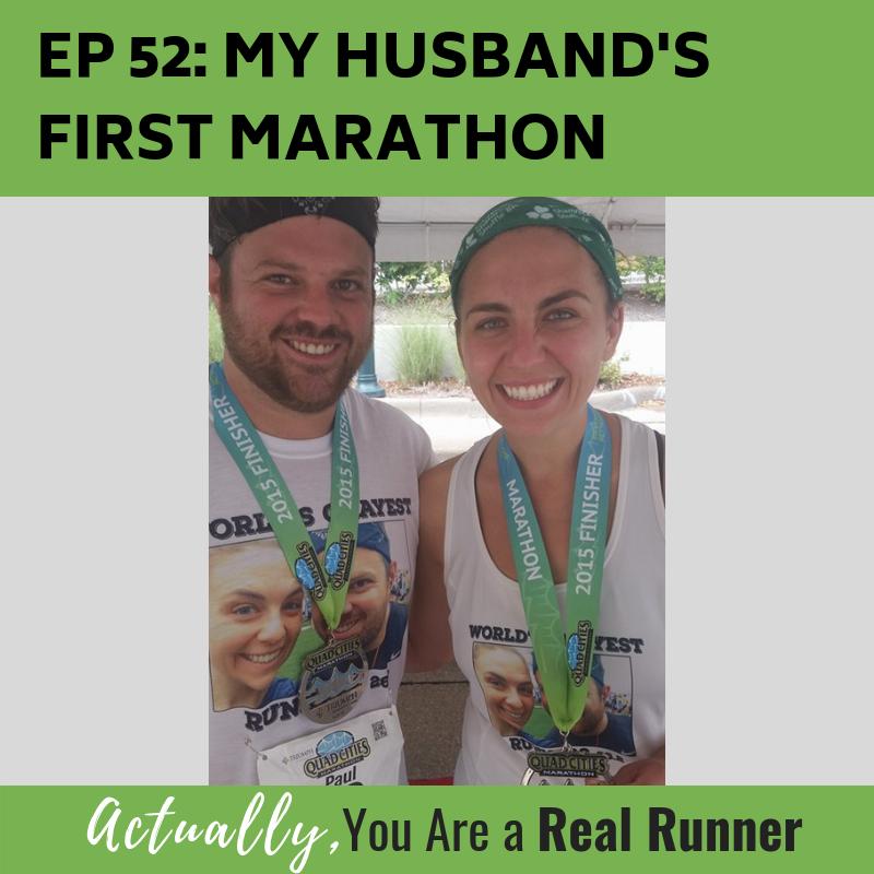 Ep 52: My Husband's First Marathon -