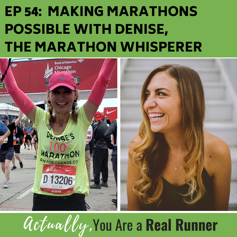 Ep 54: Making Marathons Possible with Denise, The Marathon Whisperer -