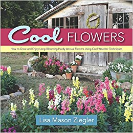 Cool Flowers by Lisa Mason Ziegler - If you are interested in growing hardy annuals, this book is a must-have. It changed the way I grew spring crops and helped me to increase quality and production tenfold. Another must-have.