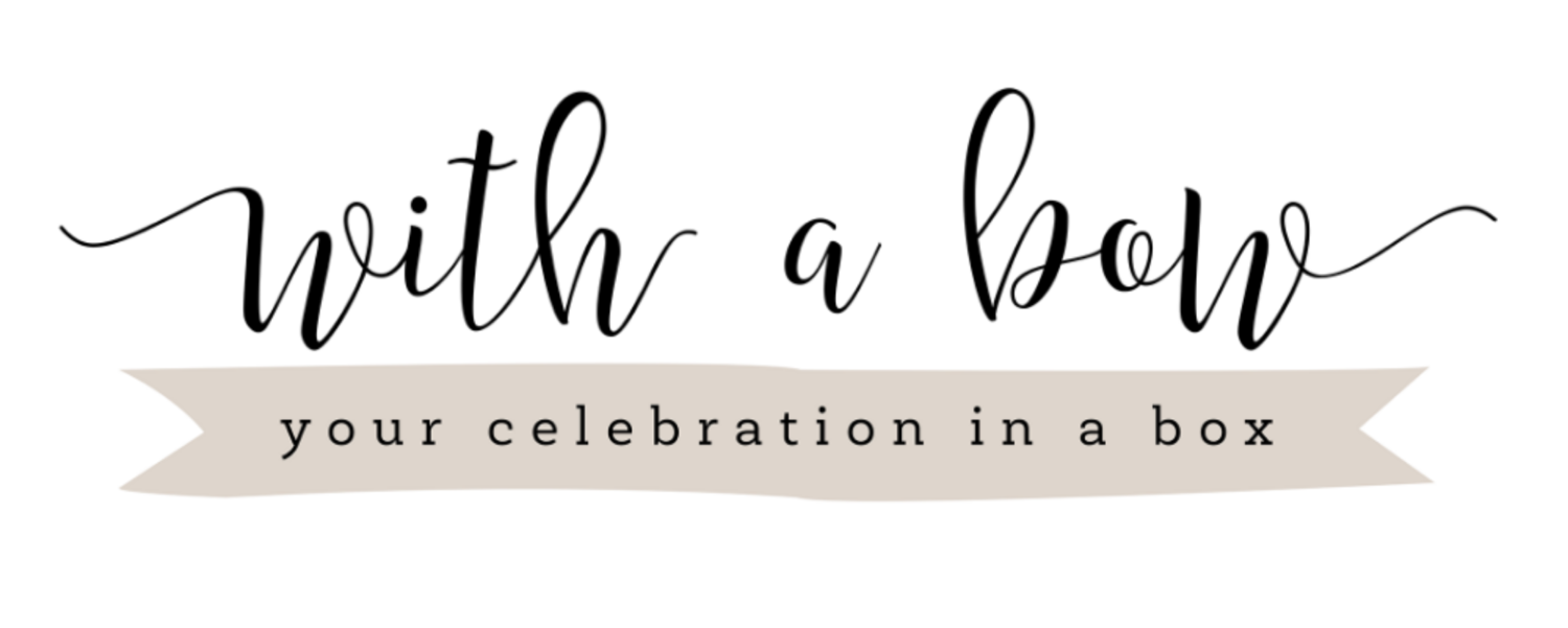 With a Bow: Your Celebration in a Box