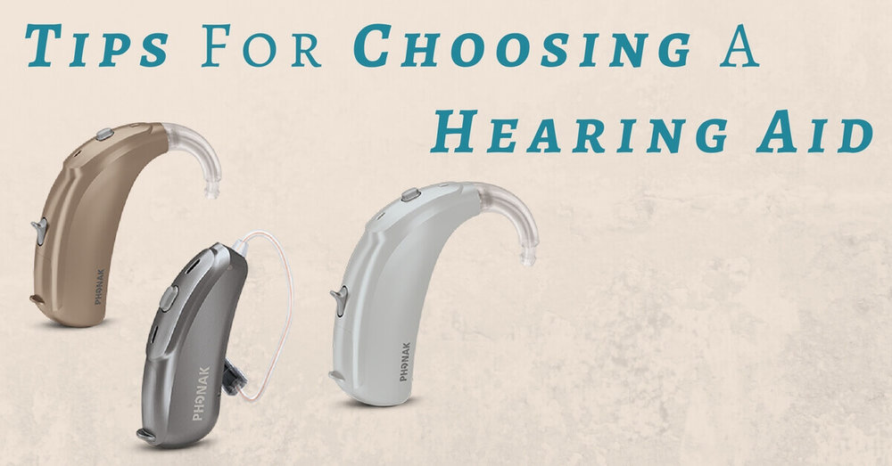 Tips for Choosing a Hearing Aid