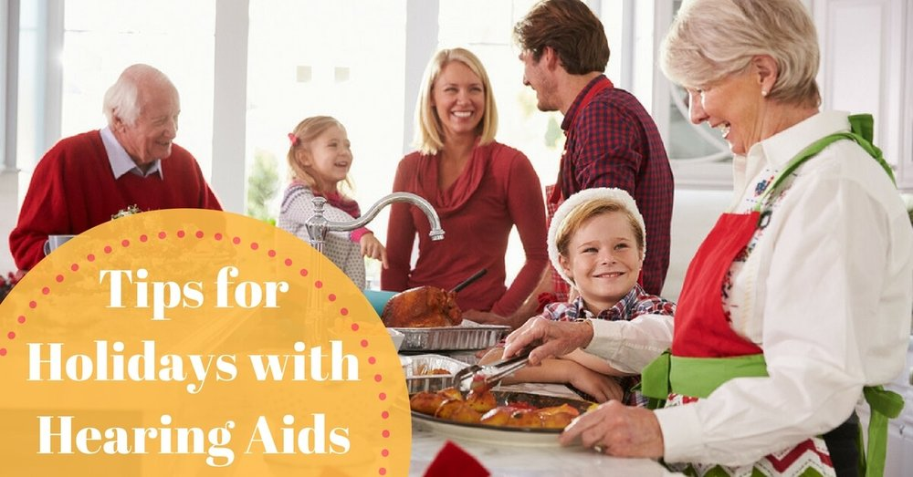 how to enjoy holidays with hearing aids