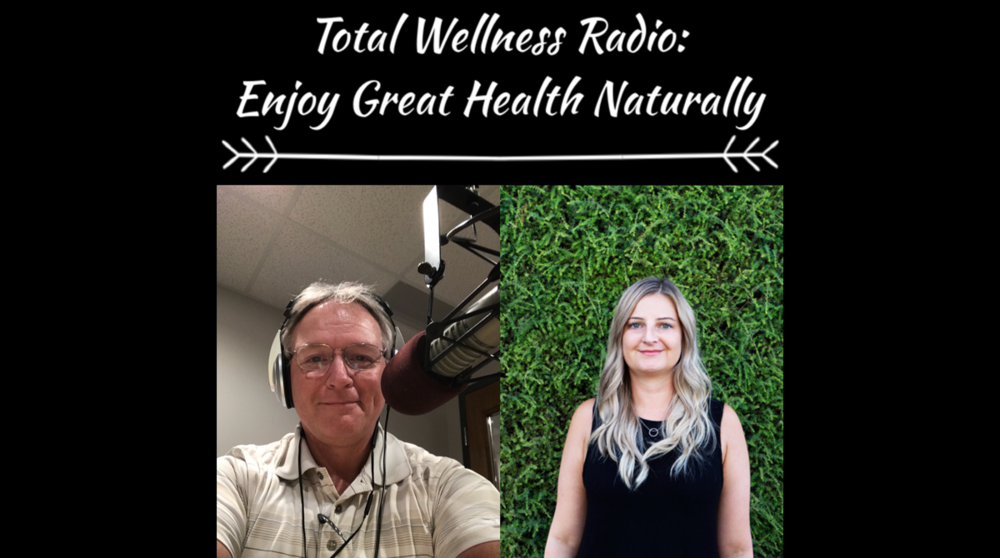 Total Wellness Radio Podcast, 10/17/2018