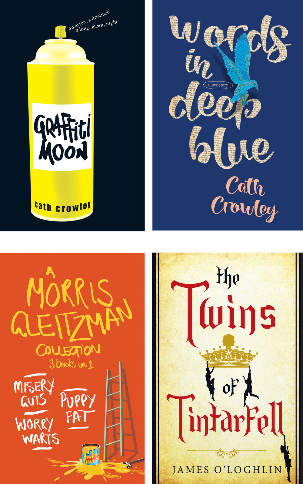 client Pan Macmillan Australia  projects Graffiti Moon by Cath Crowley | Words in Deep Blue by Cath Crowley | A Morris Gleitzman Collection | The Twins of Tintarfell by James O'Loghlin