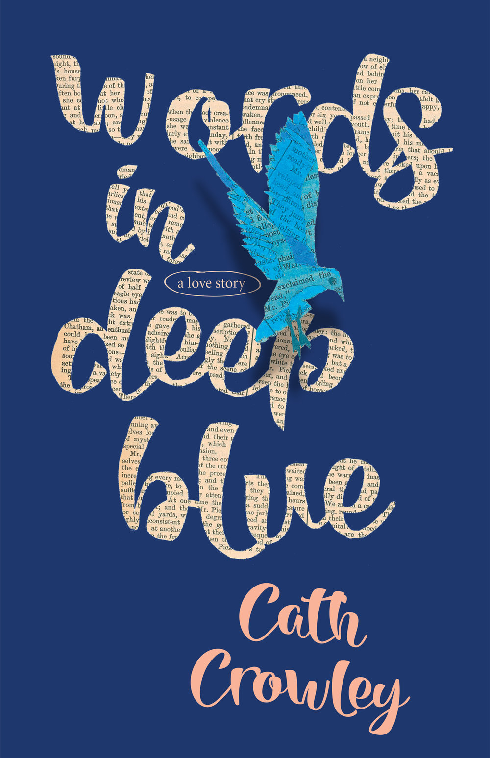 client   Pan Macmillan Australia     project  Words in Deep Blue by Cath Crowley | book cover