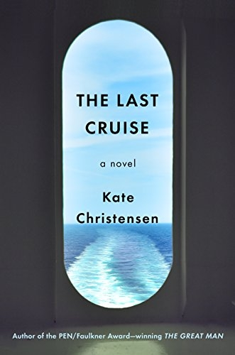 Last Cruise by Kate Christensen.jpg