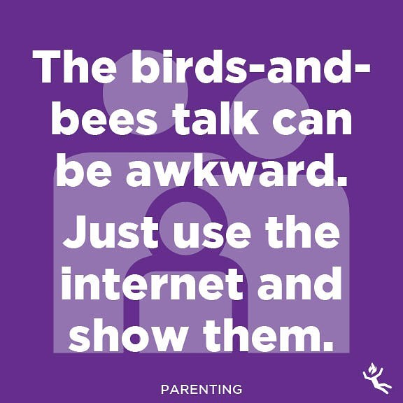 : parenting.  #parenting #parents #dad #dadlife #mom #mamalife #kid #kids #child #children #birds #bees #birdsandbees #sex #thetalk #innocence #illustrate #awkward #family #internet #watchporn #showandtell #technology #lifehack #advice #wisdom #tips #quotes #funnystuff