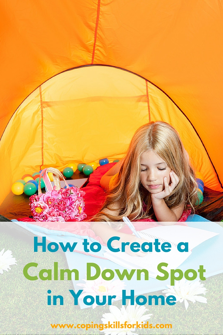 How to Create a Calm Down Spot — Coping Skills for Kids
