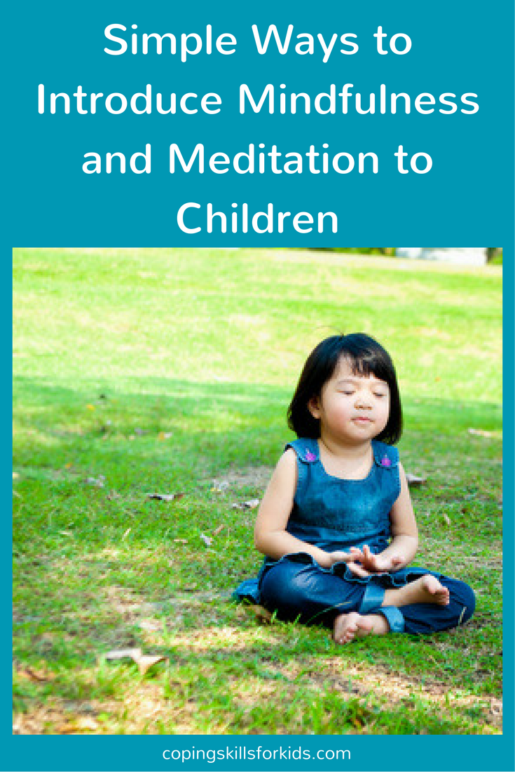 Simple Ways To Introduce Mindfulness And Meditation To Children
