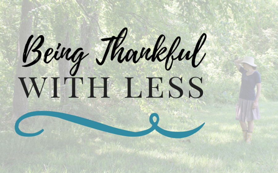 Being Thankful with Less- Cohesivehome.com