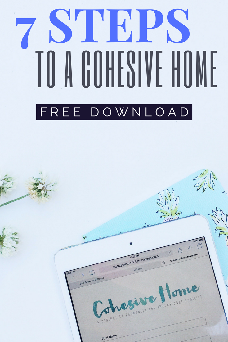 Seven Step Guide to creating YOUR values driven, minimalist, simple, calming home. Love this! Such a great read. If you are a mom who wants to simplify and create a home that is cohesive then this free downloadable guide is for you!!