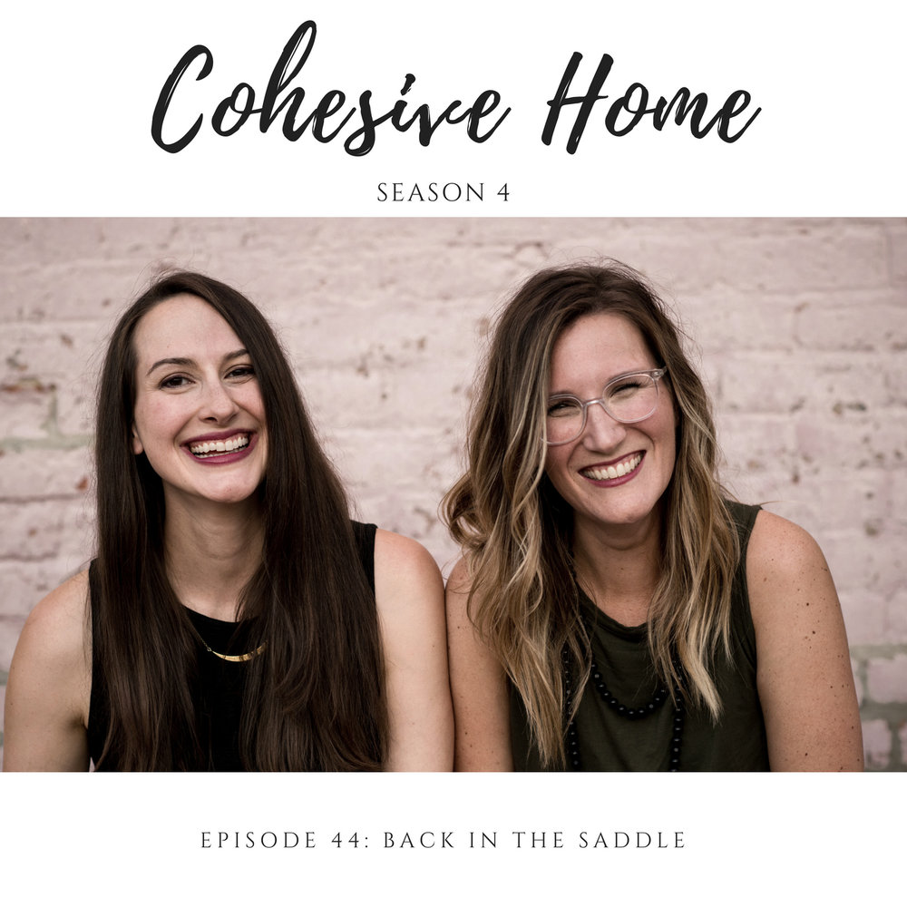 episode 44 - cohesive home podcast
